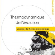 Thermodynamique de l'Evolution